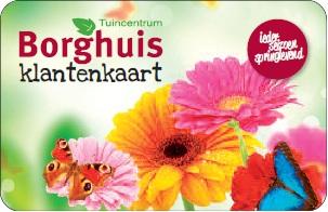 Klantenkaart tuincentrum borghuis in deurningen for Borghuis deurningen